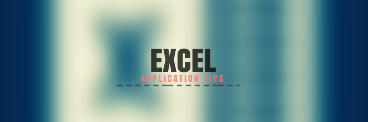 Excel Application Tips